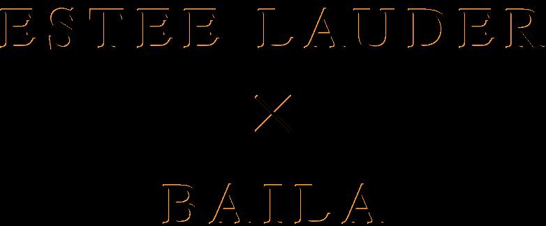 ESTEE LAUDER × BAILA